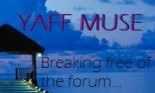 YAFF Muse: Breaking Free